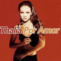 Rarissimo! Import! Cd Thalia - Por Amor [ França ] 12 Faixas