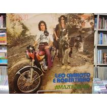 Vinil / Lp - Leo Canhoto E Robertinho - Amazonas Kid - 1973