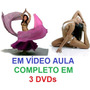 Aulas Dança Do Ventre + Yoga - Completo Em 3 Dvds