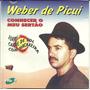Weber De Picui Forró Carne De Sol Conhecer Meu Sertão