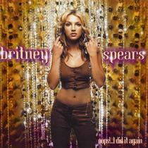 Cd Britney Spears - Oops!...i Did It Frete Gratis