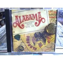 Alabama Greatest Hits Vol. 3 Cd Original Ótimo Estado