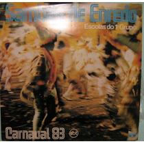 Carnaval 83 - Escolas Do 1º Grupo São Paulo