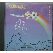 Cd Carnaval Tukano 1990 - Made In Italy - Frete Gratis