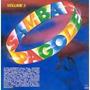 Cd- Samba & Pagode 2 - Alcione, Ginga Pura, Raça Negra