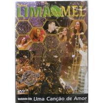 Dvd Limão Com Mel E Tome Amor Original + Frete Grátis