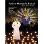 Dvd Agape Amor Divino Padre Marcelo Rossi