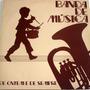 Vinil / Lp - Banda De Música De Hoje E De Sempre
