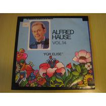 Alfred Hause - Fur Elise - Vol 14 - 1978 - Lp Vinil