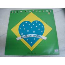 #1786# Disco Lp/vinil - Beth Carvalho - Alma Do Brasil !!!