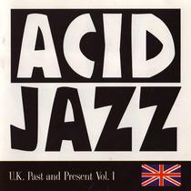 Acid Jazz U.k. Past And Present Vol. 1 (import) Frete Grátis