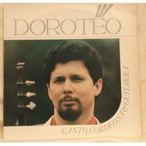 Lp - (017) - Gaúcho - Doroteo - Canto, Cordeona & Guitarra