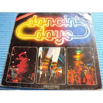 552 Mdv- Lp 1978- Dancin Days- Internacional- Novela- Vinil