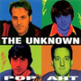Cd The Unknown - Pop Art (punk Rock / Boss Tuneage) Import.