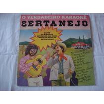 Karaokê-lp-vinil-o Verdadeiro Karaoke Sertanejo-mpb