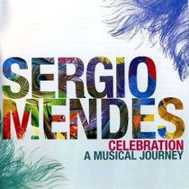 Sergio Mendes - Celebration A Musical Journey (novo) 2 Cd