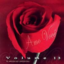 Amo Você - Vol.13 - Vários Artistas - Cd - Mk Music
