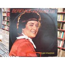 Vinil / Lp -berenice Azambuja Canto Para Mil Querências 1979