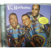 Cd Trio Nordestino / Balanço Bom - Frete Gratis