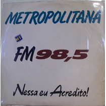 Metropolitana Fm 98,5 Lp Coletanea Pop/rock