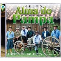 Grupo Alma Campeira - Palácio De Um Xucro!!!