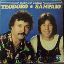 Lp Teodoro E Sampaio Casaco Verde(frete Grátis)