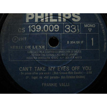 Frankie Valli Compacto Vinil Can´t Take My Eyes Off You 1967