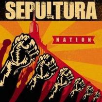Sepultura - Nation (cd Lacrado - Novo)
