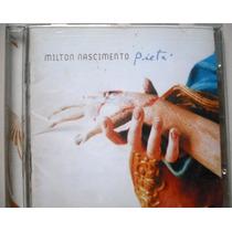 Cd Milton Nascimento - Pietá - Part. Maria Rita