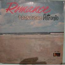 Francisco Petrônio - Romance