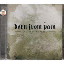 Born From Pain - In Love With End Lacrado