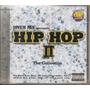 Jovem Pan 2 - Hip Hop I I - The Collection - Cd Lacrado Novo