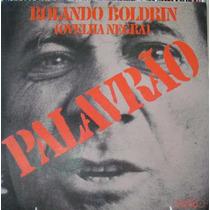 Rolando Boldrin Ovelha Negra -compacto Vinil Chantecler 1975