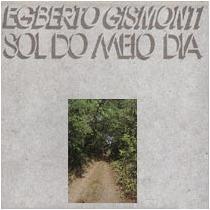 Lp Egberto Gismonti - Sol Do Meio Dia - Importado Novo