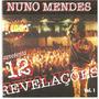 Cd Nuno Mendes Apresenta 12 Revelações - Novo***