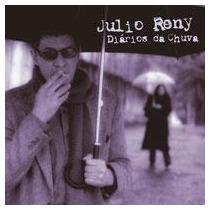Julio Reny - Diários Da Chuva (cd Novo - Não Lacrado)