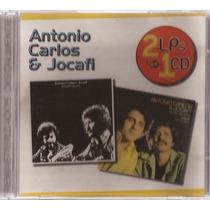 Cd Antonio Carlos & Jocafi - Dois Lps Em Um Cd - Raríssimo