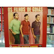 Vinil / Lp - Os Filhos De Goiás - Saudade De Mato Grosso