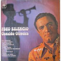 Lp Osvaldo Oliveira - Peço Silêncio