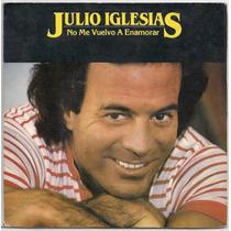 Julio Iglesias-compacto-raridade-capa Dupla-no Me V-lp-vinil