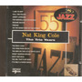 Cd - Jazz - Nat King Cole - The Trio Years