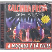 Cd Calcinha Preta - Vol.5 (ao Vivo-cd Novo/lacrado)