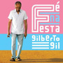 Cd Gilberto Gil - Fé Na Festa (original 2010)