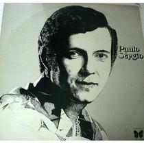 Vinil/lp - Paulo Sérgio - Não Quero Você - 1974