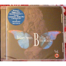 Cd Britney Spears-b In The Mix The Remixes,vol. 2 Lacrado