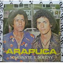 Lp Solevante E Soleny Arapuca Te Amo Demais 1980 Sertanejo