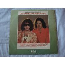 Leo Canhoto-robertinho-lp-vinil-grandes Sucessos-mpb-sertane