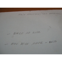 78 Rpm-trio Melodia-madrigal Barco Ao Luar Doce Amor Baiao