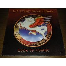 The Steve Miller Band - Book Of Dreams - Vinil Nacional 1977