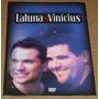 Cd + Dvd Promo : Laluna & Vinicius - Frete Gratis